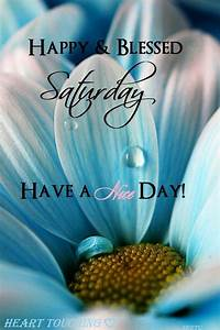Happy And Blessed Saturday Pictures, Photos, and Images ...