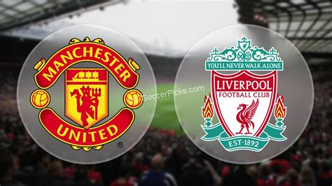 manchester united  liverpool betting tips