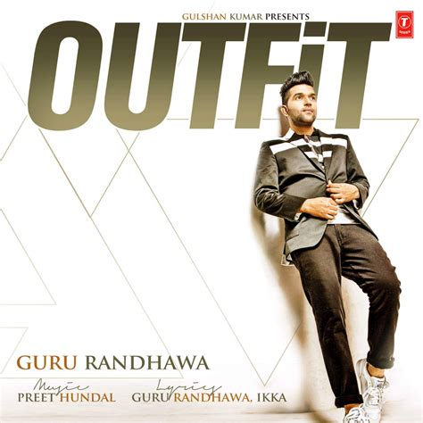 OutFit (Guru Randhawa) Single - Punjabi Music