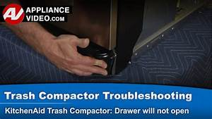 Trash Compactor - Drawer Will Not Open   Stuck In Closed Position