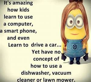 Facetious Minions quotes of the hour (08:33:36 AM, Tuesday ...