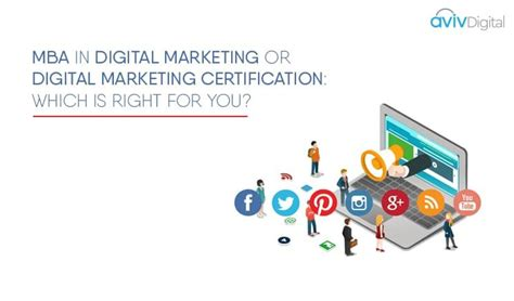 mba in digital marketing mba vs digital marketing certification programme which is