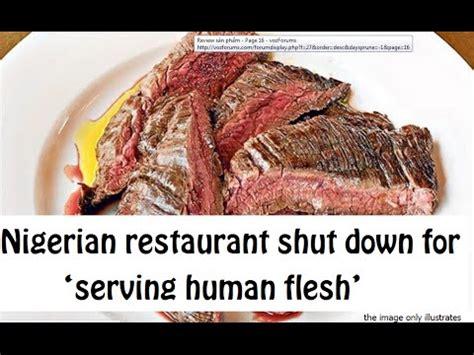 foto de Nigerian restaurant shut down for serving human flesh