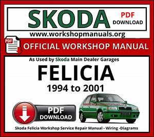 Skoda Felicia Workshop Repair Manual