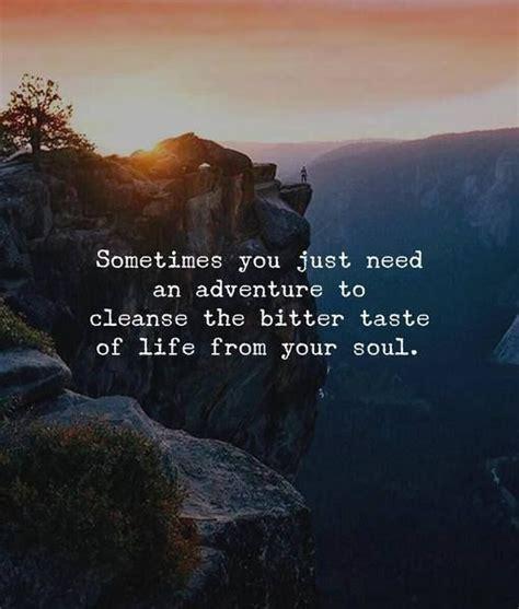 positive quotes      adventure