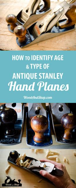identify stanley hand plane age  type type study tool wood  shop