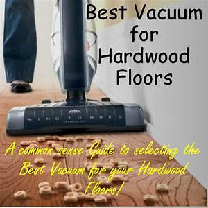 Pet hair vacuum helping you find the best pet hair for What is the best vacuum cleaner for wood floors