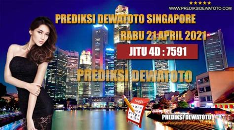 prediksi dewatoto singapore  april  prediksi dewa toto