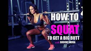 How To Squat To Get A Big Butt With Brooke Mora