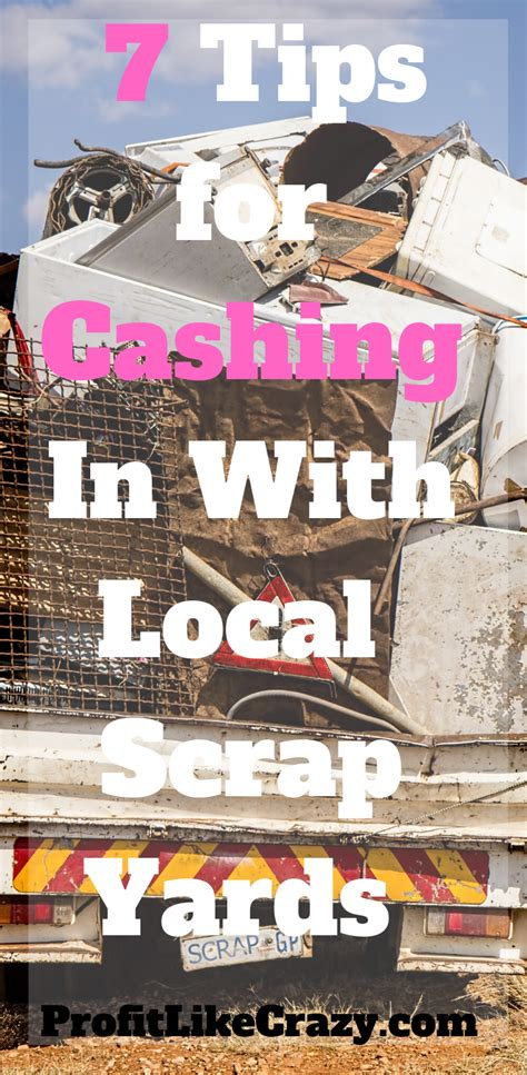 scrap yards    tips  finding   local