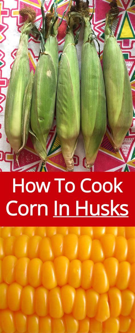 how to fry corn cooking frozen corn in husk in microwave