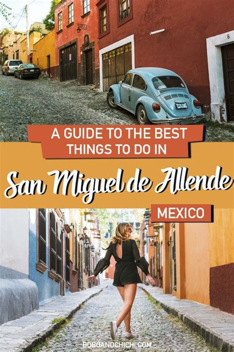 Our Picks for Best Things to do in San Miguel De Allende ...
