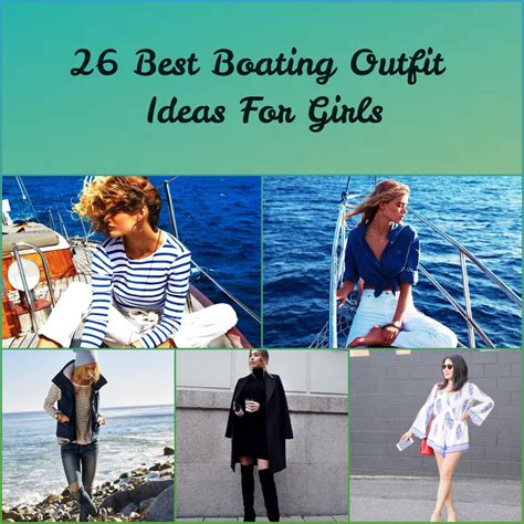 26 Best Boating Outfit Ideas for Girls-What to Wear On a Boat