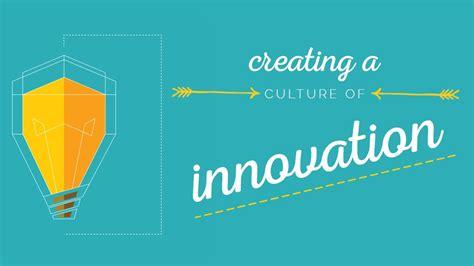 Create A Culture Of Innovation   Denver Web Marketing ...