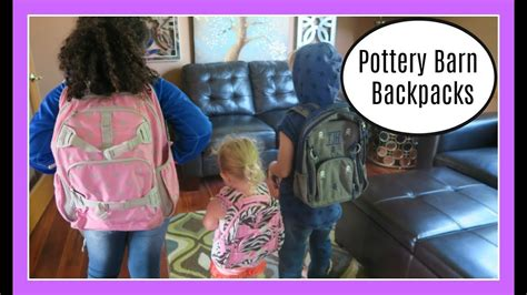 Pottery Barn Back To School by Pottery Barn Backpacks Review Back To School