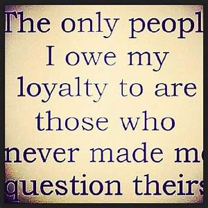 Quotes About Loyalty And Betrayal QuotesGram