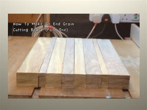 How To Make An End Grain Cutting Board #1 Youtube