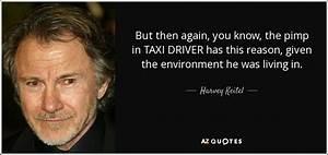 Harvey Keitel q... Taxi Driver Love Quotes