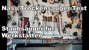 Nass Und Trockensauger Test : nass trockensauger test f r industrie und werkst tten youtube ~ Buech-reservation.com Haus und Dekorationen