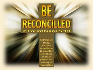2 Corinthians 5 18 Now All These Things Are From God  Who