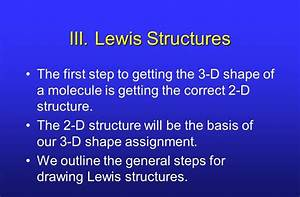 When Drawing Lewis Structures The First Step Is To