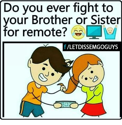 Brother And Sister Memes - 25 best memes about brother or sister brother or sister memes