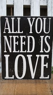 All You Need Is Love Wood Sign – A Diamond in the Stuff