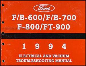 1994 Ford F600 F700 F800 Ft900  Cab  Foldout Wiring