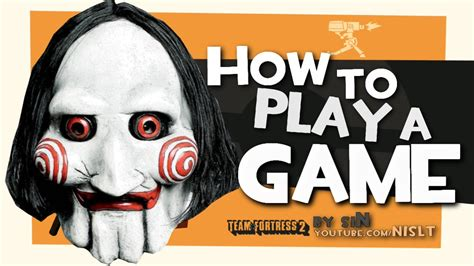 Tf2 How To Play A Game [fun] Youtube