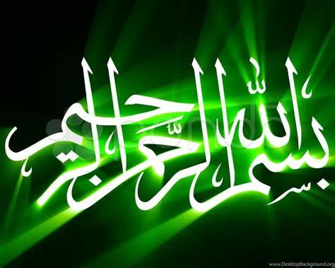 11 Best Bismillah Green Calligraphy HD Wallpapers I Am
