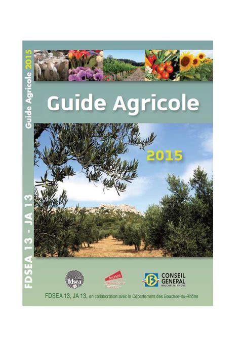 chambre d agriculture 77 calaméo guide agricole des bouches du rhone 2015