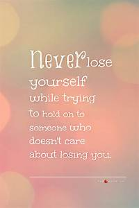 Never lose yourself Quotes