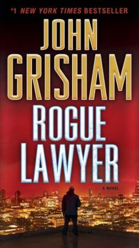 Rogue Lawyer By John Grisham  9780385539449  Nook Book
