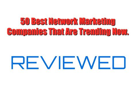 marketing companies 50 best network marketing companies of 2019 that are