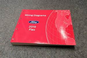 2019 Ford Flex Electrical Wiring Diagrams Service Manual