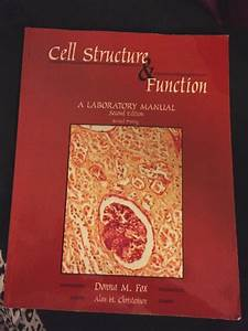 Cell Structure And Function   A Laboratory Manual By Alan