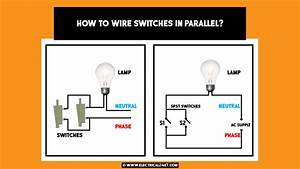 How To Wire Switches In Series Or Parallel And Use Of Spst