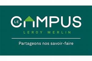 Leroy Merlin Cours De Bricolage : leroy merlin lance le mooc du bricolage bricolage jardinage ~ Dailycaller-alerts.com Idées de Décoration