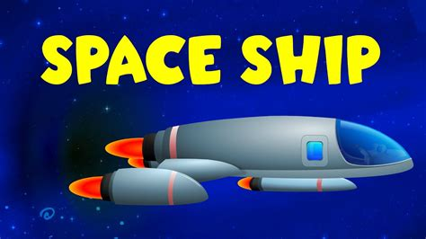 Space Ship Video For Kids