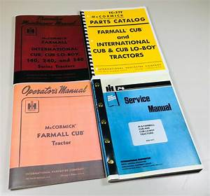 Farmall Cub Ih Tractor Manual Set Operators Service Repair