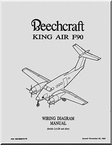 Beechcraft King Air F 90 Aircraft Wiring Diagram Manual
