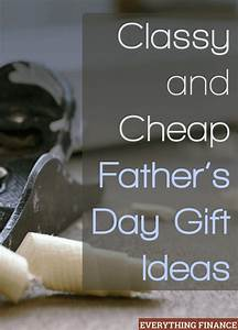 Classy and Cheap Father's Day Gift Ideas