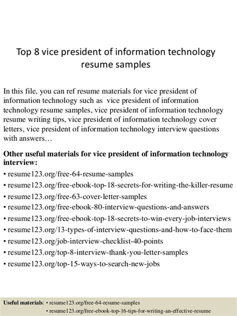 Vp Information Technology Resume by Top 8 Vice President Of Information Technology Resume Sles
