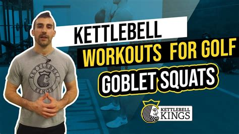 kettlebell golf workouts kings squat goblet