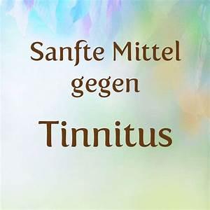 Mittel Gegen Scheidengeruch : was hilft gegen tinnitus sanfte mittel hausmittel gegen tinnitus ~ Sanjose-hotels-ca.com Haus und Dekorationen