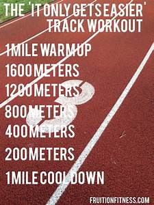 The  U0026 39 It Only Gets Easier U0026 39  Track Workout