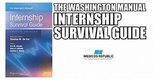 The Washington Manual Internship Survival Guide 4th