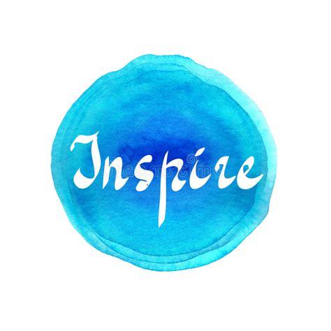 inspire handwritten word  bright colorful watercolor
