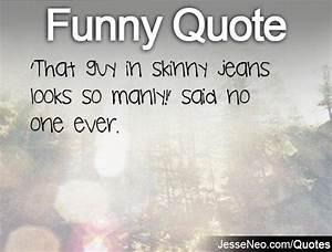 Skinny Jeans Quotes. QuotesGram