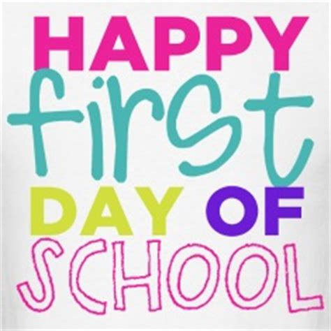 Happy First Day School Quotes